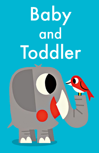Baby and Toddler